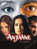 Anjaane - The Unknown