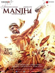 Manjhi The Mountain Man